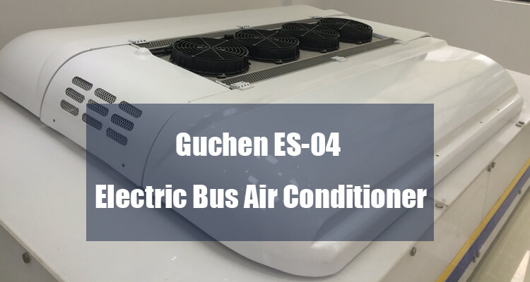 es-04 electric bus air conditioning